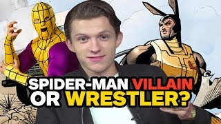 Download Can Tom Holland Tell Spider-Man Villains from Wrestlers? Video