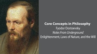 Download Dostoevsky, Notes From Underground | Enlightenment, Laws of Nature, and The Will | Core Concepts Video