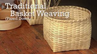 Download Traditional Basket Weaving (Pared Down) Video