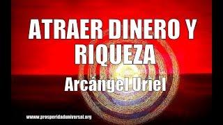 Download ATRAER DINERO Y RIQUEZA - ARCÁNGEL URIEL - PROSPERIDAD UNIVERSAL Video