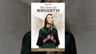 Download The Song of Bernadette Video
