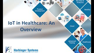 Download Webinar: IoT in Healthcare- An Overview Video