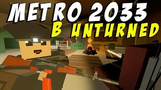 Download ИССЛЕДУЕМ МЕTRO 2033 I НОВЫЙ РП ПРОЕКТ В UNTURNED Video