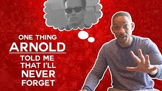 Download One Thing Arnold Schwarzenegger Told Me That I'll Never Forget | Will Smith Vlogs Video