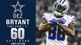 Download #60: Dez Bryant (WR, Cowboys) | Top 100 Players of 2017 | NFL Video