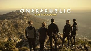 Download OneRepublic - Don't Look Down documentary Video