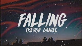 Download Trevor Daniel - Falling (Lyrics) Video
