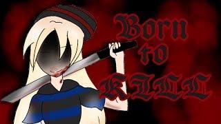 Download Born to Kill, mini movie (Gacha Life) Video