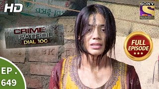 Download Crime Patrol Dial 100 - क्राइम पेट्रोल - Ep 649 - Full Episode - 9th November, 2017 Video