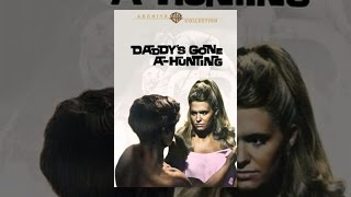 Download Daddy's Gone A Hunting Video
