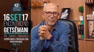 Download Jorge Linhares - Suportando a provação com perseverança - 16/09/2017 Video