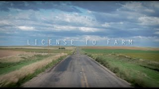 Download License to Farm - Official Documentary Video