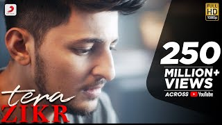 Download Tera Zikr - Darshan Raval | Official Video - Latest New Hit Song Video