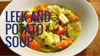 Download Leek and Potato Soup Video