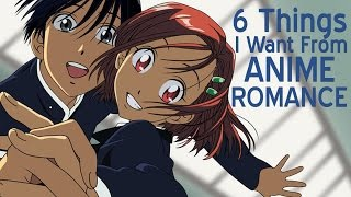 Download 6 Things I Want From Anime Romance Video