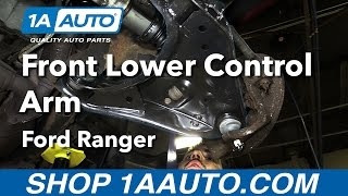 Download How to Replace Install Front Lower Control Arm 98-11 Ford Ranger Buy Quality Parts from 1AAuto Video
