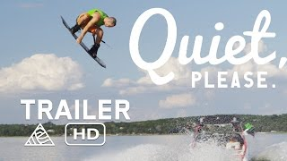 Download Quiet, Please - Official Trailer - Wakeboarding [HD] Video