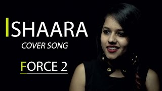 Download Koi Ishaara Force 2 Song | Cover by Pallavi Mukund | John Abraham, Amaal Mallik | Armaan Malik Video