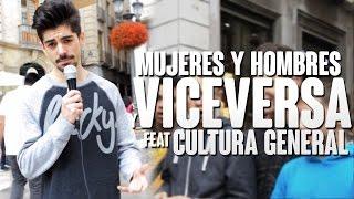 Download MUJERES Y HOMBRES Y VICEVERSA | Cultura General Video