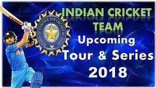 Download indian cricket team Upcoming schedule 2018 |cricket schedule 2018 |indian cricket team series 2018 Video