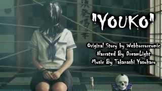 Download Youko - Japanese CreepyPasta Video