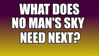 Download Whats next for No Mans Sky, and when? Video
