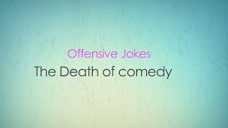 Download (offensive Jokes) The Death of Comedy (18+ only) Video