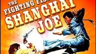 Download The Fighting Fists of Shangai Joe - Full Movie (Subs Español) by Film&Clips Video