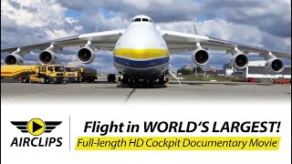 Download Antonov 225 Mriya ULTIMATE MOVIE about flying world's largest airplane [AirClips full flight series] Video