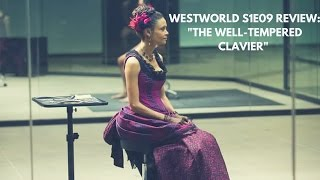 Download Westworld S1E09 Review: ″The Well-Tempered Clavier″ Video