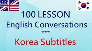 Download 매일 영어 회화 - 한국어 자막 - 100 회 수업 Video