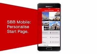 Download SBB Mobile: Personalise Start Page. Video
