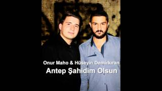 Download Onur Maho ve Hüseyin Demirkıran Antep Şahidim Olsun 2016 (Ankara Şahidim Olsun) Video