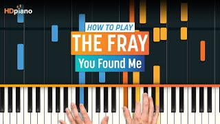 Download ″You Found Me″ by The Fray | HDpiano (Part 1) Video