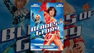 Download Blades of Glory Video