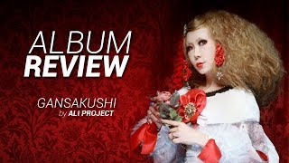 Download AlbumReview: Gansakushi - ALI PROJECT Video