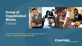 Download Group Registration of Unpublished Works: Tutorial (2019) Video