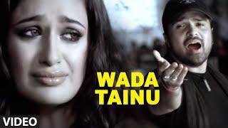 Download Wada Tainu Full Song - Aap Kaa Surroor | Himesh Reshammiya Video
