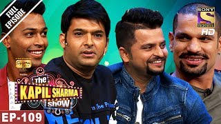Download The Kapil Sharma Show - दी कपिल शर्मा शो-Ep-109-Raina,Shikhar & Hardik In Kapil's Show-27th May 2017 Video