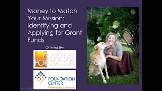 Download Money to Match Your Mission: Identifying and Applying for Grant Funds Video