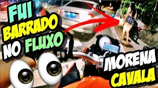 Download FUI BARRADO NO FLUXO! MORENA CAUSOU! Video