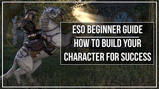 Download ESO Beginner Guide - How to Build Your Character for Success Video