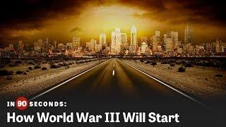 Download How World War III Will Start | In 90 Seconds Video