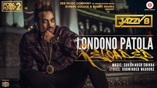 Download Londono Patola Reloaded | Official Music Video | Jazzy B | Sukshinder Shinda Video