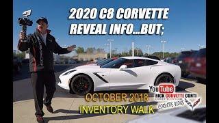 Download 2020 C8 REVEAL INFO, BUT...... plus OCT CORVETTE INVENTORY WALK Video