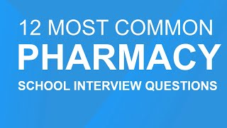 Download Pharmacy school interview questions: 12 most common questions Video