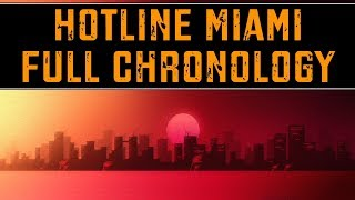 Download Hotline Miami - Full Chronology Video