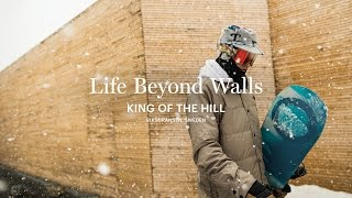 Download Life Beyond Walls I King of the Hill Video