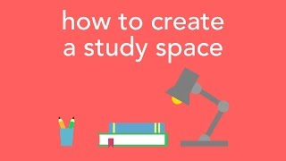 Download how to create a study space Video