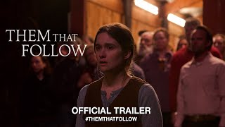 Download Them That Follow (2019) | Official US Trailer HD Video